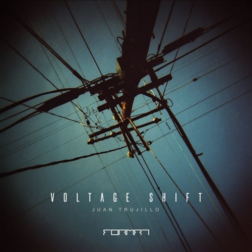 FR026 | Juan Trujillo - Voltage Shift EP