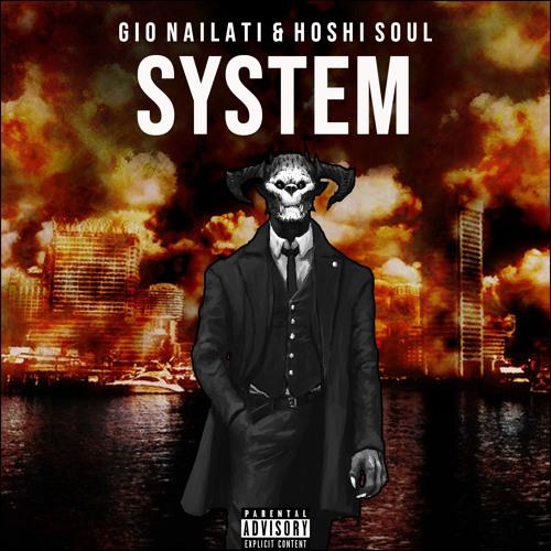 Gio Nailati, Hoshi Soul - SYSTEM