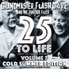25 To Life (Best of Past & Present) Volume 7 - Cold Summer Edition