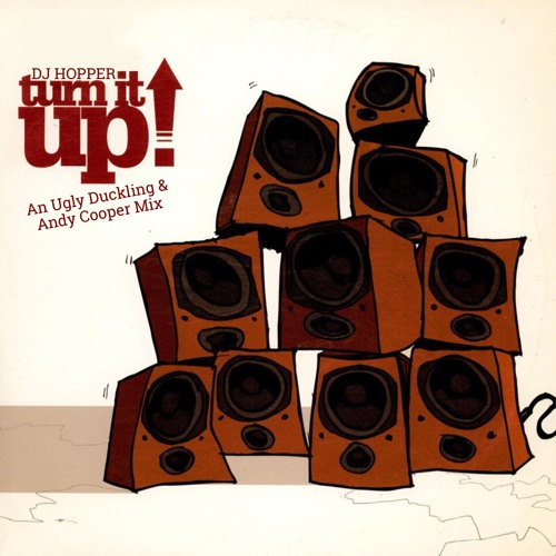 Turn It Up! (An Ugly Duckling & Andy Cooper Mix)