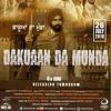 Dakuaan da munda #SINGER - Bunty numberdar https://www.instagram.com/bunty_numberdar/ #lyrics - Simma Ghuman  https://www.instagram.com/simma_ghuman/ #video - sonujhaneri https://www.instagram.com/sonujhaneri/ #rsharmamansa https://www.instagram.com/rshar