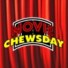 Movie Chewsday Ep LXXVI: All The Things You Say All The Things You Do Running Through The Net