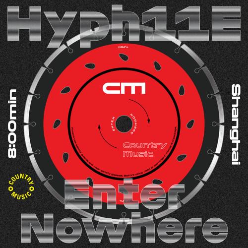 Hyph11E - Enter Nowhere
