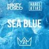 SEA BLUE (ft. Mikey Fusco)