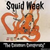 Squid Week - The Calamari Conspiracy