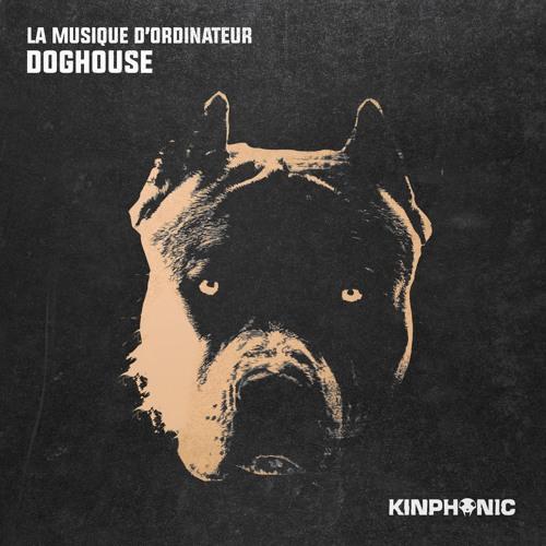 La Musique D'Ordinateur - Doghouse