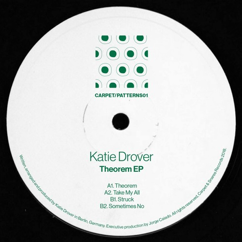 """[CARPET/PATTERNS01] Katie Drover """"Theorem"""" EP [OUT SOON!]"""