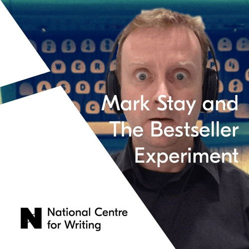 #5 Writing a bestseller with Mark Stay plus Man Booker longlist