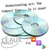 """#10 Understanding Art: """"The 'Compact Disc'... Is It Done?"""""""