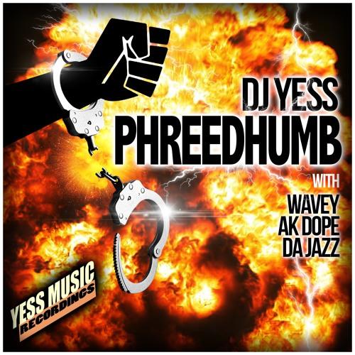 Phreedhumb - DJ Yess (2018)