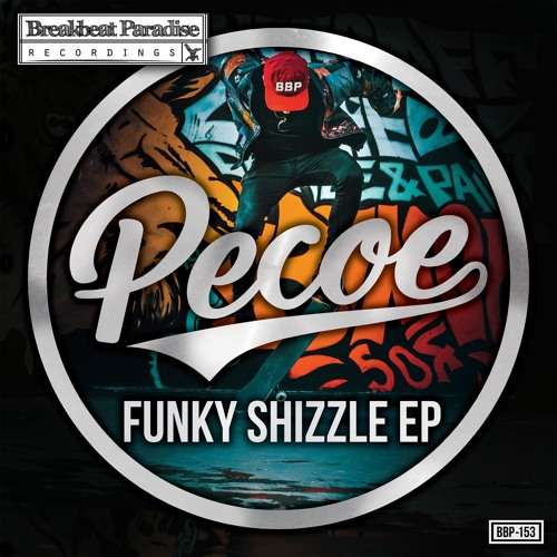 Pecoe - Funky Shizzle (BBP-152)