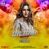 Dilbar Dilbar Remix - DJ Yoddha