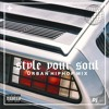 Style Your Soul Mix Vol. 1 | Urban Hiphop