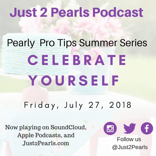 Pearl Pro-Tip 2: Celebrate Yourself!