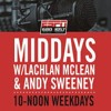 The Midday Rush w @LachTalk and @theOnlySweeney - Thursday July 26 - Hour 1