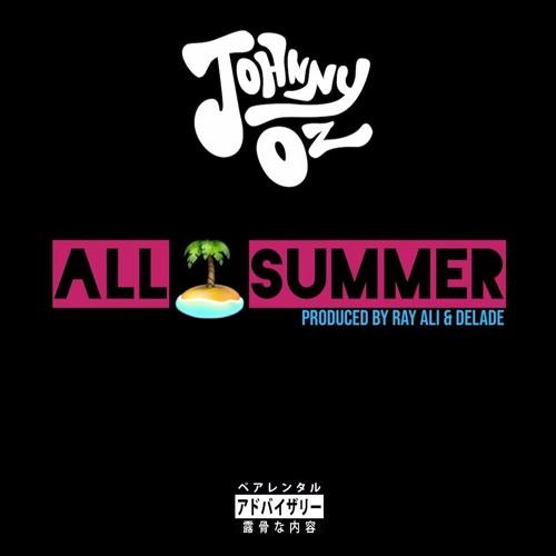 All Summer (Prod X Ray Ali & Delade)