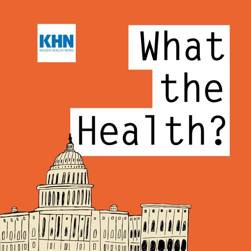 Episode 56:  Congress And Health Care. Again.