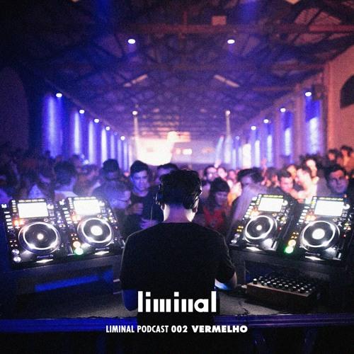 Liminal Podcast 002 - Vermelho