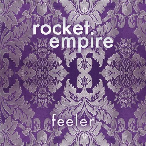 Rocket Empire - Feeler