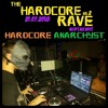 Hardcore Anarchyst @ The Hardcore Rave Vol.2 (21/07/18)