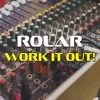 Rolar - Work It Out! (TRIBUTO A HERMANOS KAPIYA) (EN VENTA)