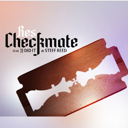CHECKMATE feat. JJ Did It and Steff Reed