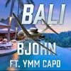 Bali Ft. YMM Capo