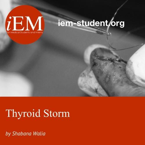 Thyroid Storm - Shabana Walia