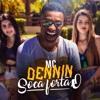 MC Dennin - Soca Fortão (DJ Swat)