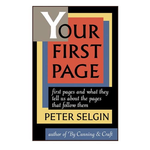 Peter Selgin Explores The Bond Between Readers And Writers In Your First Page