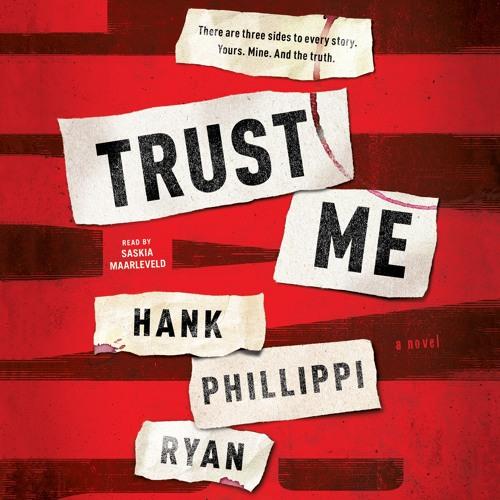 Trust Me by Hank Phillippi Ryan, audiobook excerpt