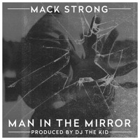 Man In The Mirror (prod. by DJ the Kid)