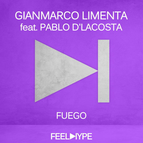 FEEL HYPE: Gianmarco Limenta - Fuego feat Pablo D'Lacosta (Original Mix) | FEE015
