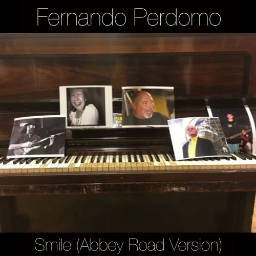 Fernando Perdomo - Smile (Abbey Road Version)