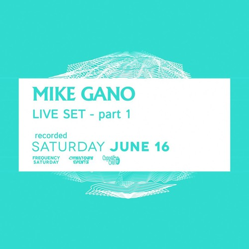Frequency Saturday - Mike Gano (Victoria, BC) - Live at the Copper Owl - Part 1