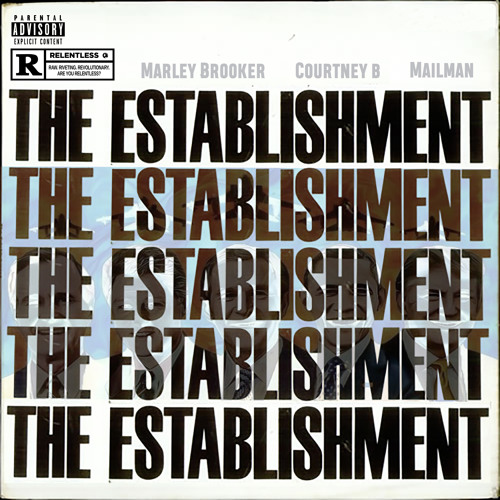 Marley Brooker & The Mailman - The Establishment (feat. Courtney B) [prod. by Mailman]