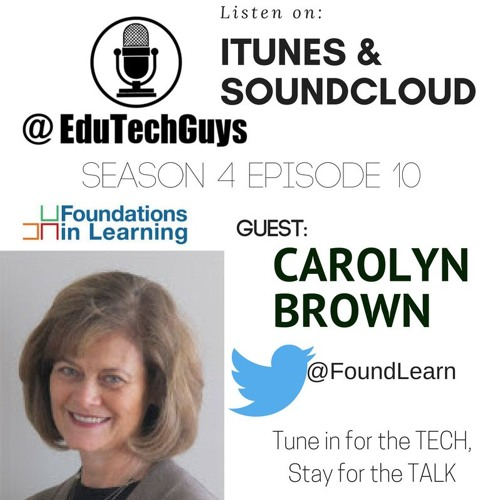 S4E10 - Foundations in Learning President Carolyn Brown