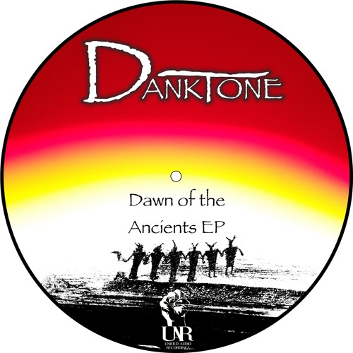 Danktone - Dawn Of The Ancients (Clip)