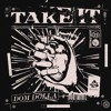 Dom Dolla - Take It (Preview)