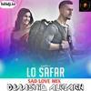 Lo Safar Suru Ho Gya Sad Love Mix Djaashiq Aligarh Mp3
