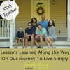Download 100th Podcast Episode! Giveaway Celebration: Lessons Learned on Our Journey to Simplify Mp3