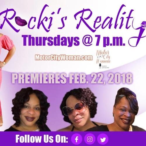 Rocki's Reality 7 - 26 - 2018