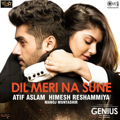 Dil Meri Na Sune By Atif Aslam (From Genius) - Full