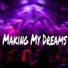 [Instrumental] Making My Dreams (Prod. By Apollo 1)