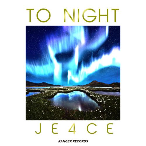 To Night - JE4CE