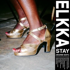 ELKKA - STAY (Warm Edit)