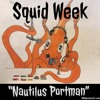 Squid Week - Nautilus Portman