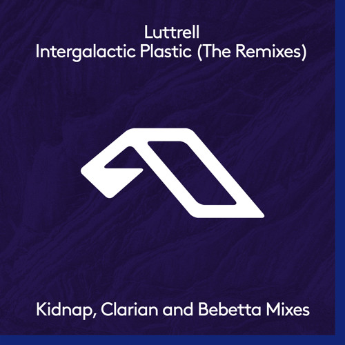 Luttrell - Intergalactic Plastic (Bebetta Remix)