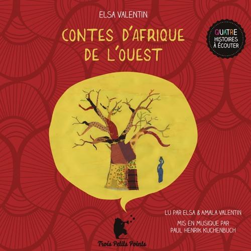 4 extraits de Contes d'Afrique de l'ouest
