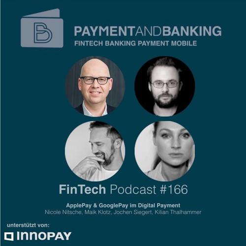 FinTech Podcast #166 - ApplePay & GooglePay im Digital Payment